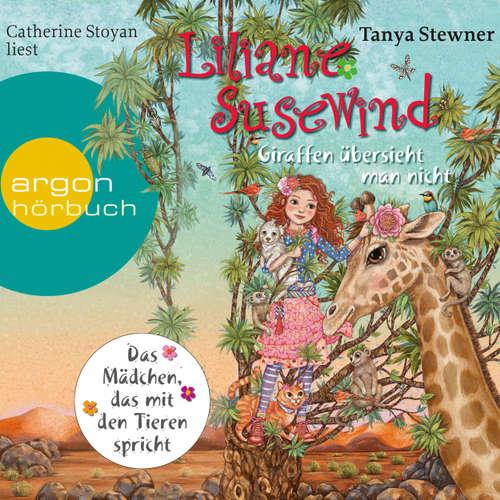 Hoerbuch Liliane Susewind - Giraffen übersieht man nicht - Tanya Stewner - Catherine Stoyan
