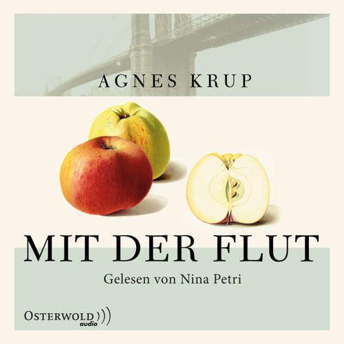 Hoerbuch Mit der Flut - Agnes Krup - Nina Petri