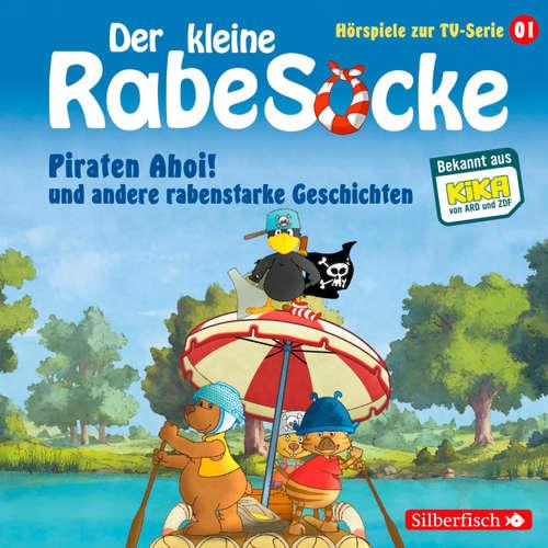 Der kleine Rabe Socke, Hörspiel zur TV Serie 1: Piraten Ahoi! und andere rabenstarke Geschichten
