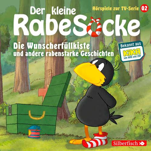 Der kleine Rabe Socke, Hörspiel zur TV Serie 2: Die Wunscherfüllkiste und andere rabenstarke Geschichten
