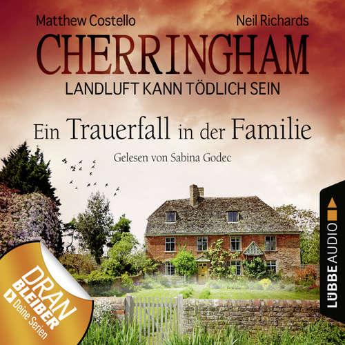 Cherringham - Landluft kann tödlich sein, Folge 24: Ein Trauerfall in der Familie