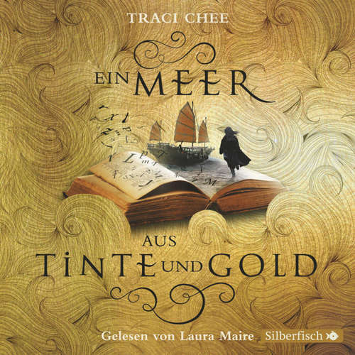 Hoerbuch Ein Meer aus Tinte und Gold - Das Buch von Kelanna 1 - Traci Chee - Laura Maire