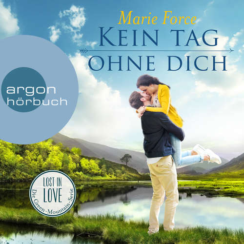 Hoerbuch Kein Tag ohne dich - Lost in Love - Die Green-Mountain-Serie, Band 2 - Marie Force - Christiane Marx