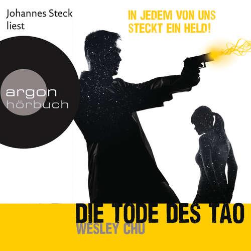 Hoerbuch Die Tode des Tao - Wesley Chu - Johannes Steck