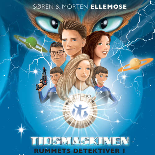 Audiokniha Tidsmaskinen - Rummets detektiver 1 - Søren Ellemose - Jakob Svarre Juhl