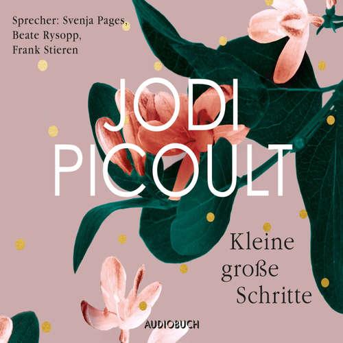 Hoerbuch Kleine große Schritte - Jodi Picoult - Beate Rysopp