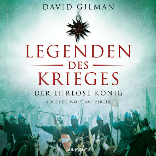 Der ehrlose König - Legenden des Krieges, Teil 2