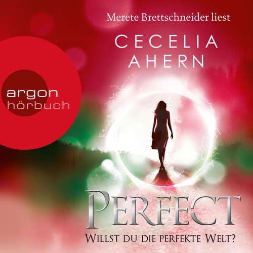 Hoerbuch Perfect - Willst du die perfekte Welt? - Cecelia Ahern - Merete Brettschneider