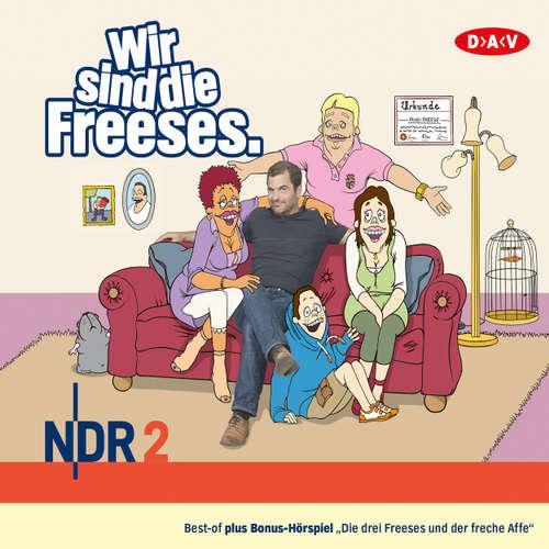 Hoerbuch Wir sind die Freeses (Hörspiel) - Andreas Altenburg - Andreas Altenburg