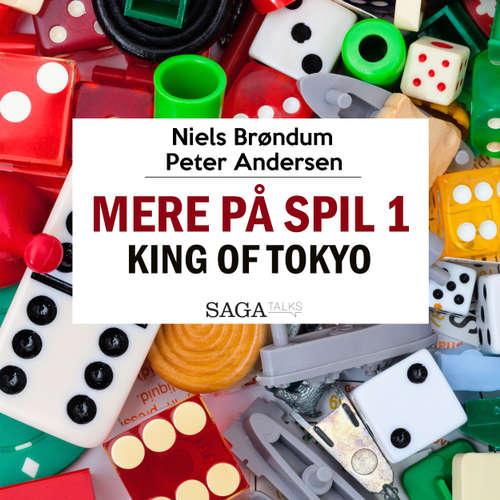 Mere på spil, 1: King of Tokyo