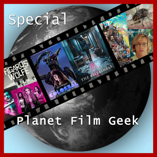 Planet Film Geek, Fantasy Filmfest Special