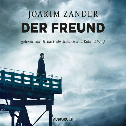 Hoerbuch Der Freund - Joakim Zander - Ulrike Hübschmann