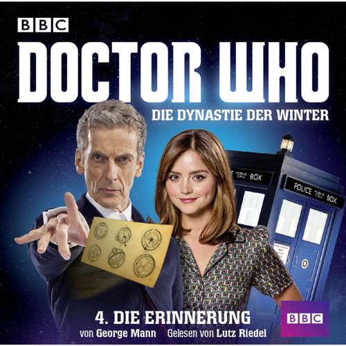 Hoerbuch Doctor Who, Die Dynastie der Winter, Teil 4: Die Erinnerung - George Mann - Lutz Riedel