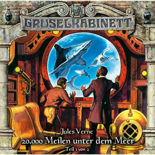 Hoerbuch Gruselkabinett, Folge 118: 20.000 Meilen unter dem Meer (Teil 1 von 2) - Jules Verne - Jürgen Thormann