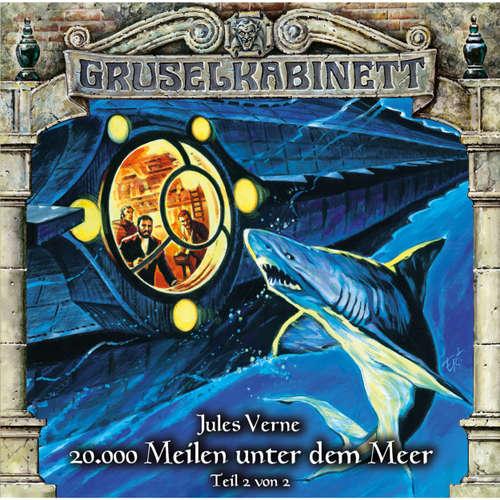 Hoerbuch Gruselkabinett, Folge 119: 20.000 Meilen unter dem Meer (Teil 2 von 2) - Jules Verne - Jürgen Thormann