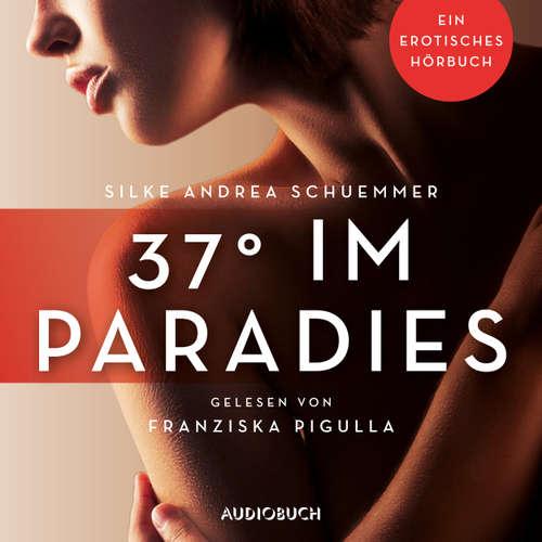 37° im Paradies - Erotische Erzählungen - Ein erotisches Hörbuch, Teil 3