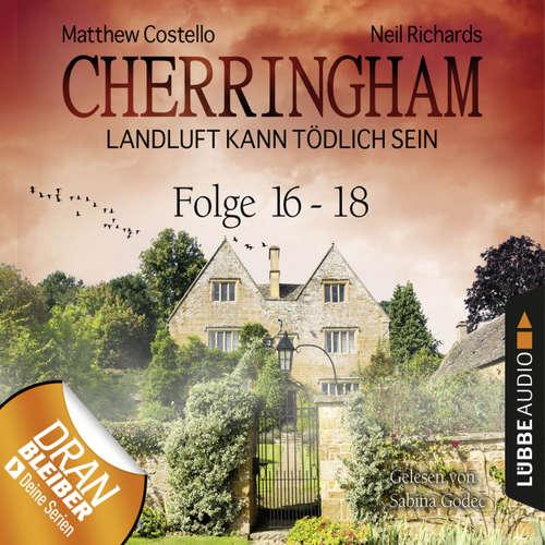 Hoerbuch Cherringham - Landluft kann tödlich sein, Sammelband 6: Folge 16-18 - Neil Richards - Sabina Godec