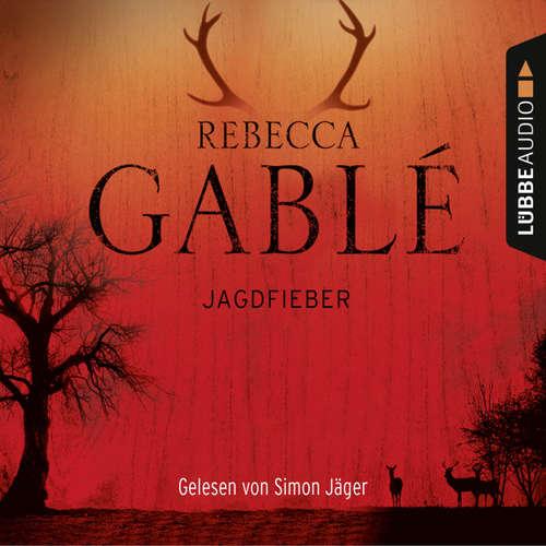Hoerbuch Jagdfieber - Rebecca Gablé - Simon Jäger