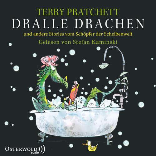 Hoerbuch Dralle Drachen - und andere Stories vom Schöpfer der Scheibenwelt - Terry Pratchett - Stefan Kaminski