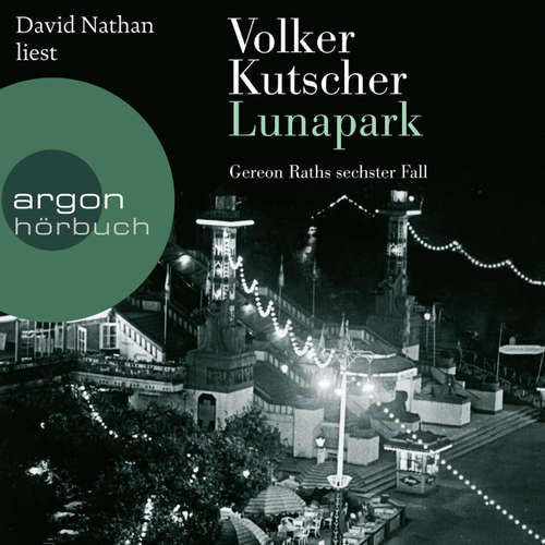 Lunapark - Gereon Raths sechster Fall