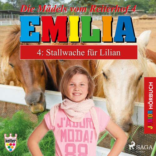 Hoerbuch Emilia - Die Mädels vom Reiterhof, 4: Stallwache für Lilian - Karla Schniering - Lena Donnermann