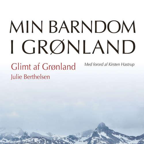 Audiokniha Glimt af Grønland - Julie Berthelsen - Lise Ravn