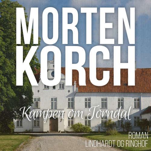 Audiokniha Kampen om Torndal - Morten Korch - Thomas Leth Rasmussen