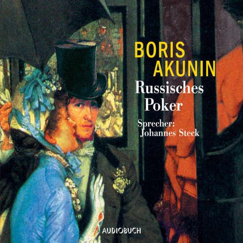 Hoerbuch Russisches Poker (Lesung mit Musik) - Boris Akunin - Johannes Steck