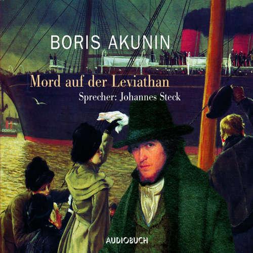 Hoerbuch Mord auf der Leviathan (Lesung mit Musik) - Boris Akunin - Johannes Steck