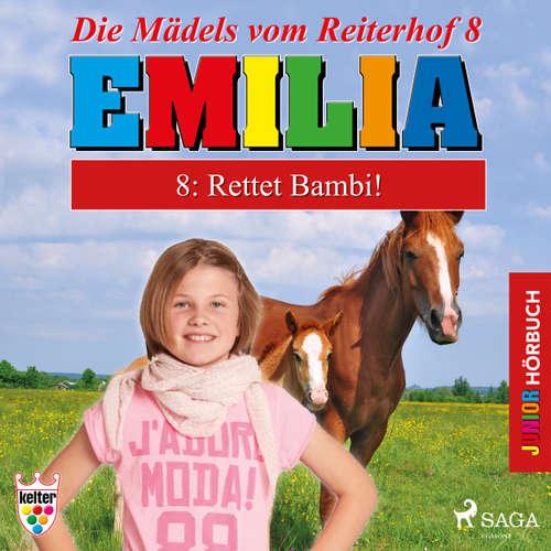 Hoerbuch Emilia - Die Mädels vom Reiterhof, 8: Rettet Bambi! - Karla Schniering - Lena Donnermann