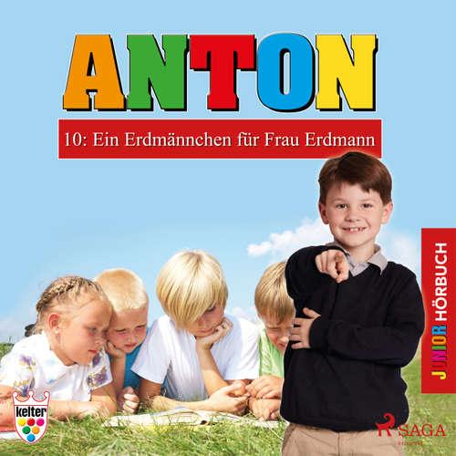 Anton, 10: Ein Erdmännchen für Frau Erdmann