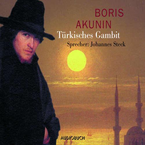 Hoerbuch Türkisches Gambit (Lesung mit Musik) - Boris Akunin - Johannes Steck