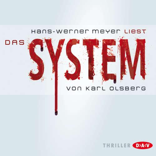 Hoerbuch Das System (Lesung) - Karl Olsberg - Hans-Werner Meyer