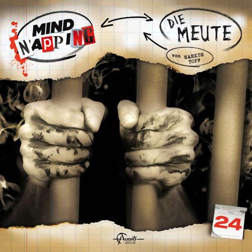 Hoerbuch MindNapping, Folge 24: Die Meute - Markus Topf - Frank Glaubrecht
