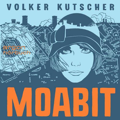 Hoerbuch Moabit - Volker Kutscher - Karoline Herfurth