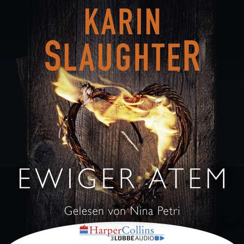 Hoerbuch Ewiger Atem - Kurzgeschichte - Karin Slaughter - Nina Petri