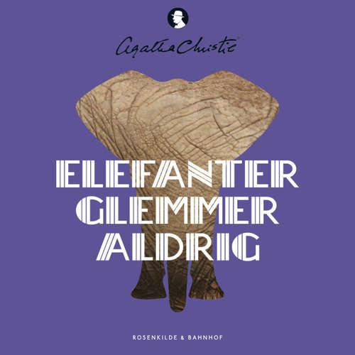 Audiokniha Elefanter glemmer aldrig - Agatha Christie - Carsten Warming
