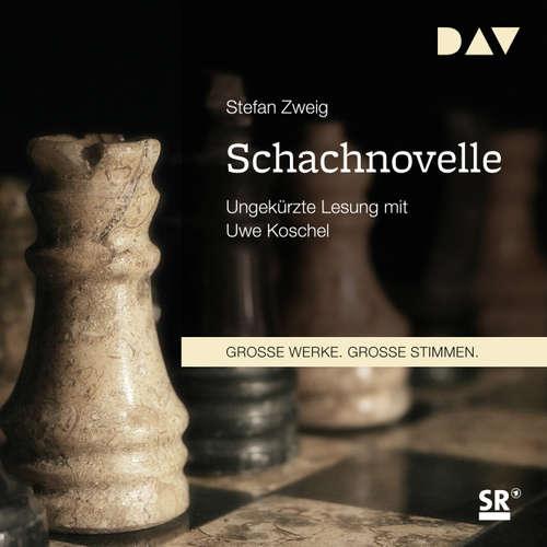 Hoerbuch Schachnovelle - Stefan Zweig - Uwe Koschel