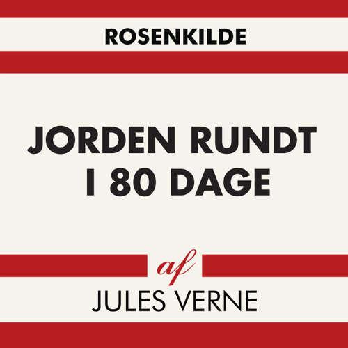 Audiokniha Jorden rundt i 80 dage - Jules Verne - Troels Møller