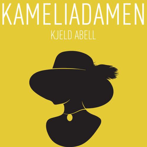 Audiokniha Kameliadamen - Kjeld Abell - Troels Møller