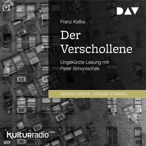 Hoerbuch Der Verschollene - Franz Kafka - Peter Simonischek