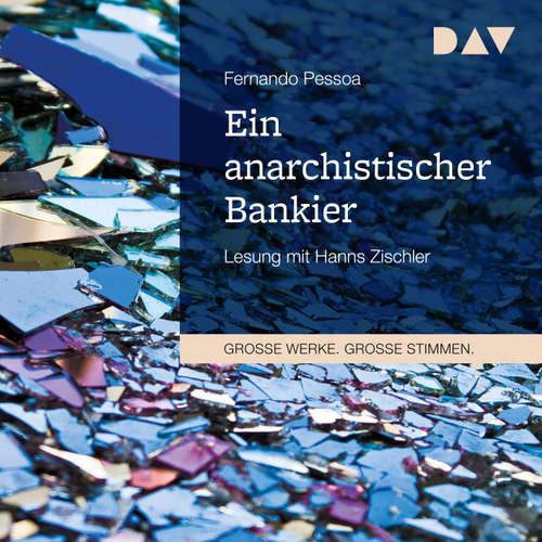 Hoerbuch Ein anarchistischer Bankier - Fernando Pessoa - Hanns Zischler