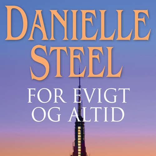 Audiokniha For evigt og altid - Danielle Steel - Marian Friborg
