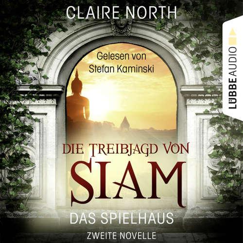 Die Treibjagd von Siam - Die Spielhaus-Trilogie, Novelle 2