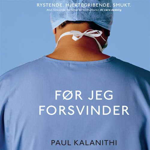 Audiokniha Før jeg forsvinder - Paul Kalanithi - Jakob Svarre Juhl