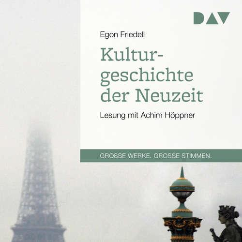 Hoerbuch Kulturgeschichte der Neuzeit - Egon Friedell - Achim Höppner