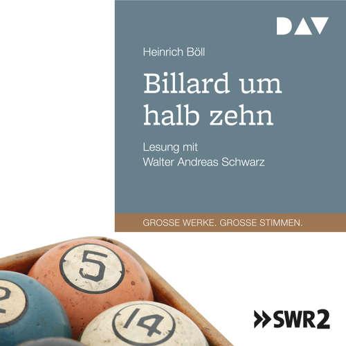 Hoerbuch Billard um halb zehn - Heinrich Böll - Walter Andreas Schwarz