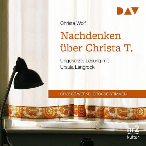 Hoerbuch Nachdenken über Christa T. - Christa Wolf - Ursula Langrock