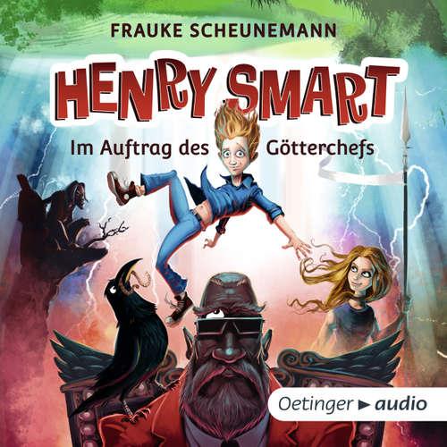 Hoerbuch Henry Smart - Im Auftrag des Götterchefs - Frauke Scheunemann - Jens Wawrczeck