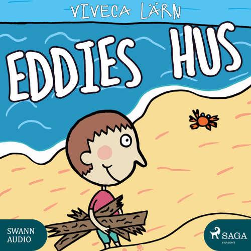 Audiokniha Eddies hus - Böckerne om Eddie 4 - Viveca Lärn - Ida Olsson